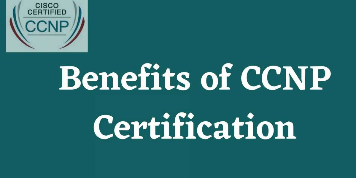 Benefits of CCNP Certification